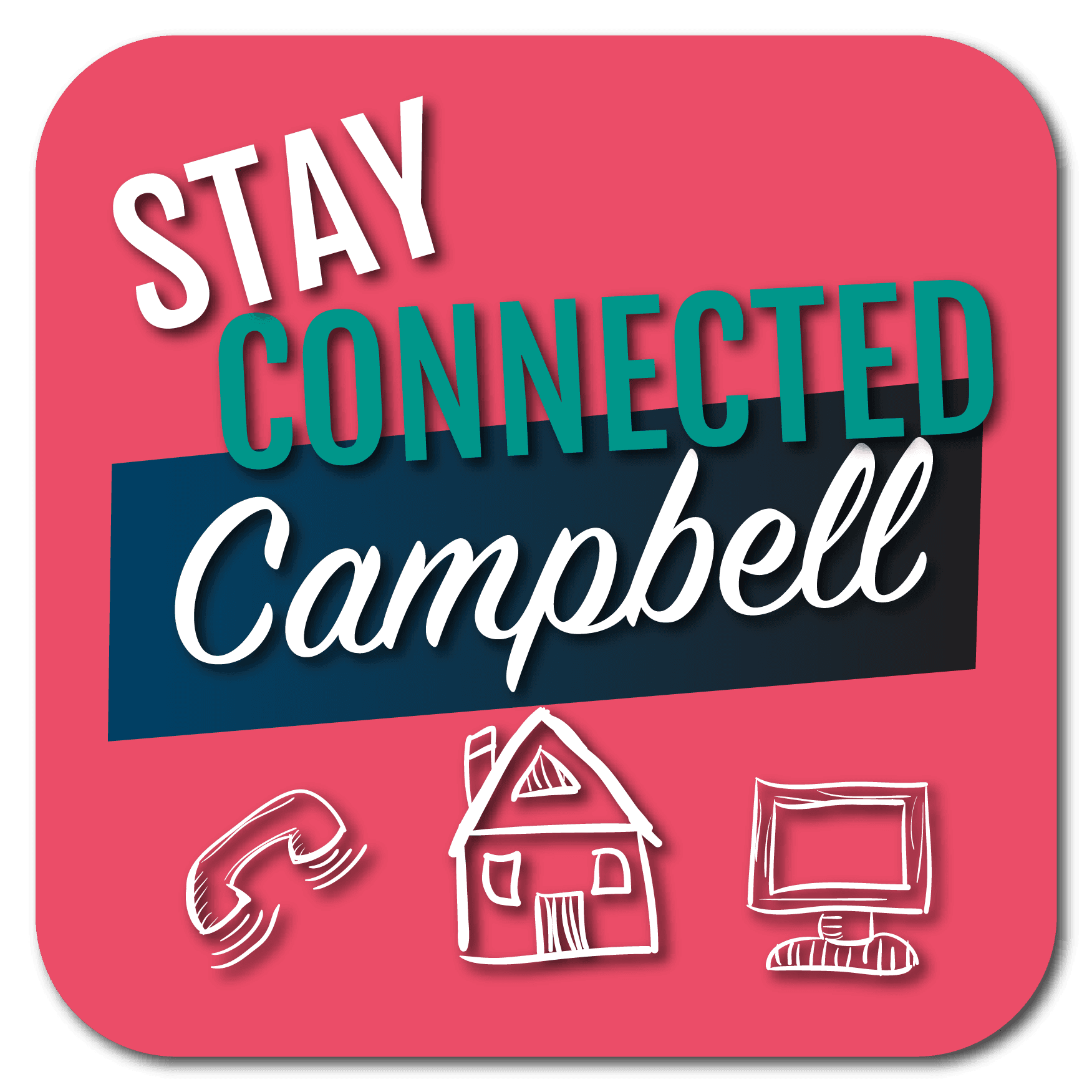 Stay Connected Campbell weblink