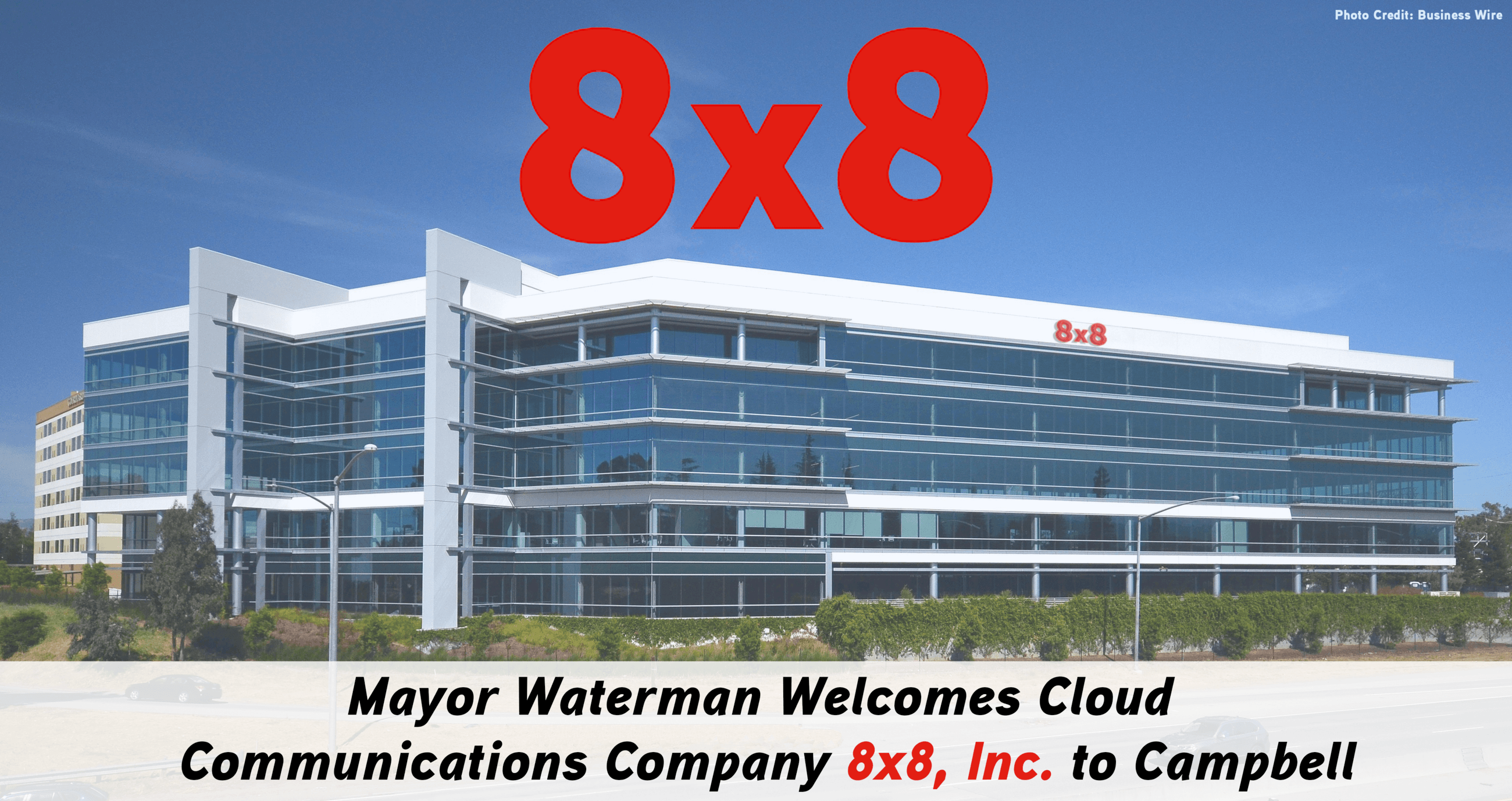 8x8 Inc. Mayor Waterman Announcement Opens in new window