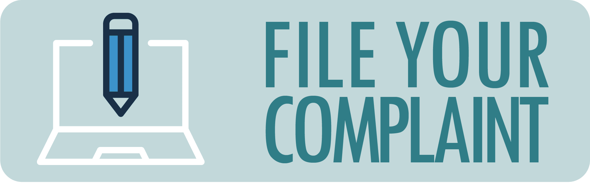 File a Complaint Button Opens in new window