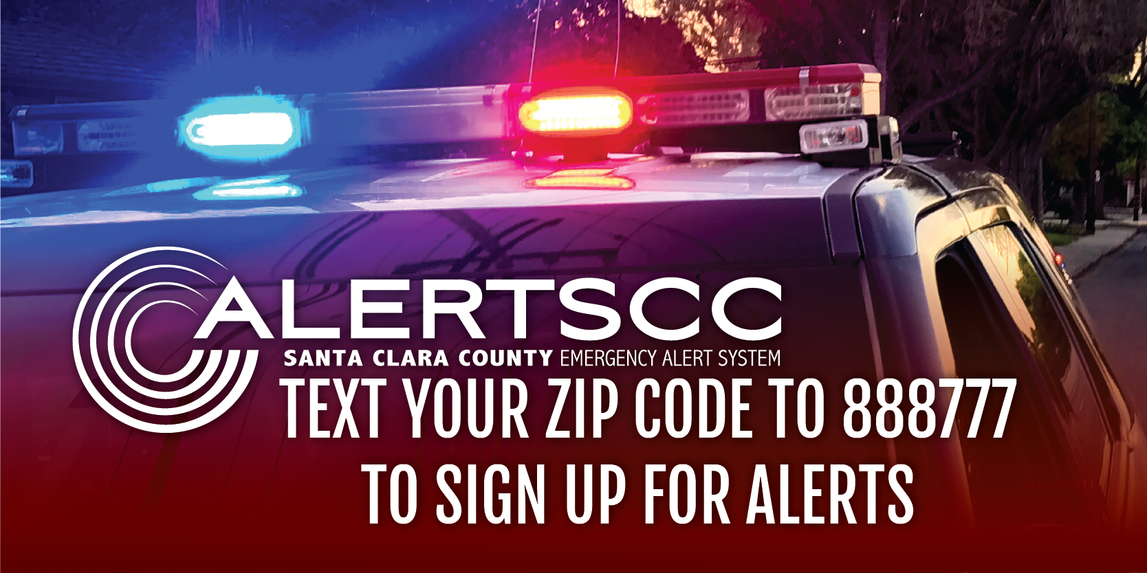AlertSCC Text your zip-code to 888777 to sign up for alerts. Opens in new window